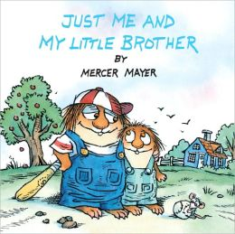 Just Me And My Little Brother (Turtleback School & Library Binding Edition)