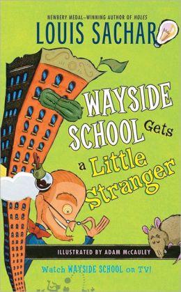 Wayside School Gets a Little Stranger (Turtleback School & Library Binding Edition)