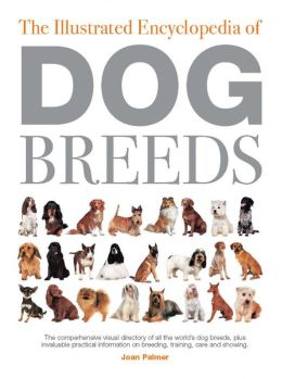 Illustrated Encyclopedia of Dog Breeds