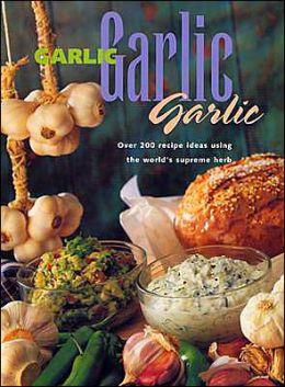 Garlic Garlic Garlic