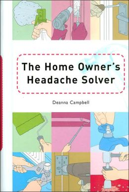 The Home Owner's Headache Solver