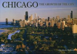 Chicago: The Growth of the City