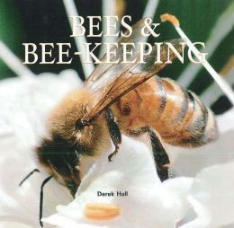 Bees & Bee-Keeping
