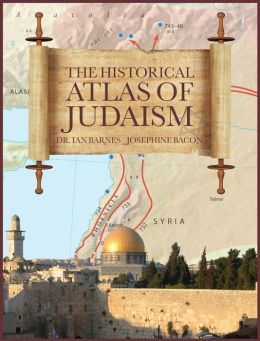 Historical Atlas of Judaism