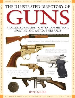 Illustrated Directory of Guns