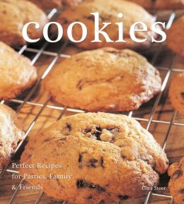 Cookies: Perfect Recipes for Parties, Family & Friends