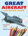 Book Cover Image. Title: Great Aircraft Coloring Book, Author: Amber Books