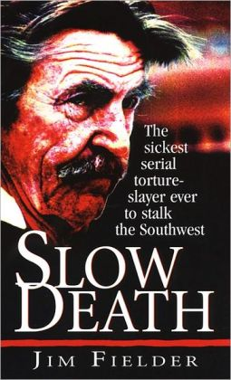 Slow Death James Fielder