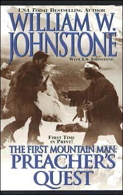 Preacher's Quest (First Mountain Man Series #13)