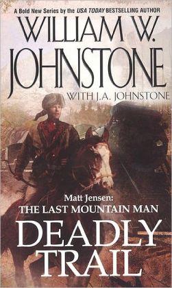 Matt Jensen: The Last Mountain Man (Matt Jensen: The Last Mountain Man Series #1)