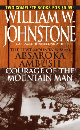 Absakara and Courage of the Mountain Man