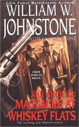 Massacre at Whiskey Flats (Sidewinders Series #2)