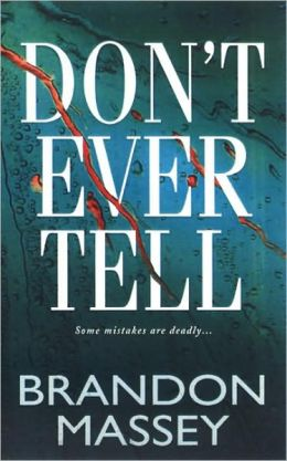 Don't Ever Tell