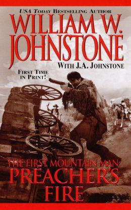 Preacher's Fire (First Mountain Man Series #16)