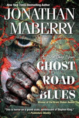 Ghost Road Blues (Pine Deep Trilogy #1)