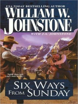 Six Ways from Sunday (Cotton Pickens Series #2)
