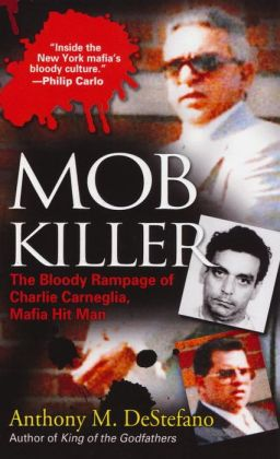 Mob Killer: The Bloody Rampage of Charles Carneglia, Mafia Hit Man: The Bloody Rampage of Charles Carneglia, Mafia Hit Man