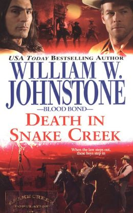 Death in Snake Creek (Blood Bond Series #8)