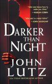 Book Cover Image. Title: Darker Than Night (Frank Quinn Series #1), Author: John Lutz