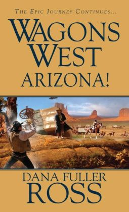 Wagons West: Arizona!