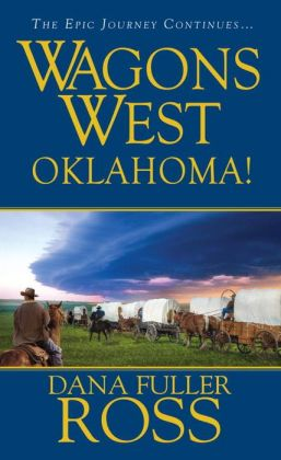 Oklahoma! (Wagons West Series #23)