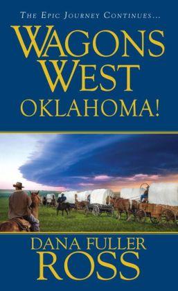 Oklahoma! (Wagons West Series #23)