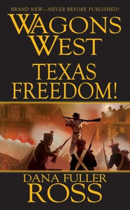 Wagons West: Texas Freedom