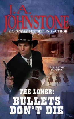 The Loner: Bullets Don't Die