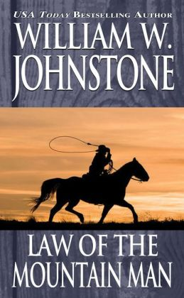 Law of the Mountain Man (Mountain Man Series #5)