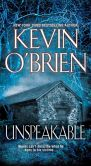 Book Cover Image. Title: Unspeakable, Author: Kevin O'Brien