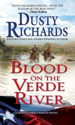 Blood on the Verde River A Byrnes Family Ranch Western: A Byrnes Family Ranch Western