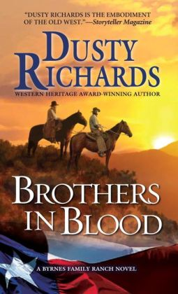 Brothers in Blood (Byrnes Family Ranch Series #4)
