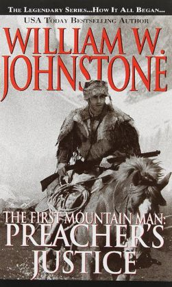 Preacher's Justice (First Mountain Man Series #10)