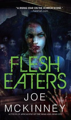 Dead World 3 - Flesh Eaters [REQ] - Joe McKinney