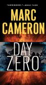 Book Cover Image. Title: Day Zero, Author: Marc Cameron