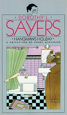 Hangman's Holiday (A Lord Peter Wimsey Mystery)