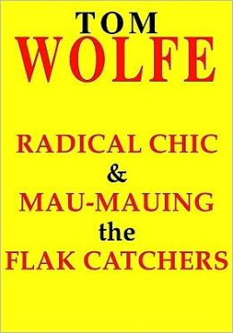 Radical Chic and Mau-Mauing the Flak Catchers (3 Cassettes)