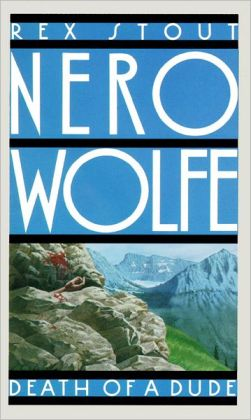 Death of a Dude (Nero Wolfe Series)