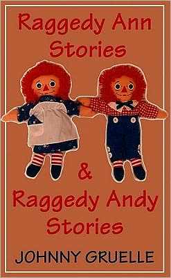 Raggedy Ann and Raggedy Andy Stories