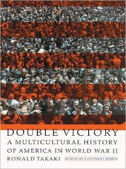 Double Victory: Multicultural History of America in World War II