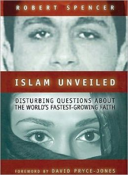 Islam Unveiled: Disturbing Questions about the World's Fastest Growing Faith