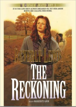 The Reckoning (Heritage of Lancaster County Series #3)