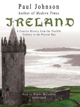 Ireland: A Concise History from the Twelfth Century to the Present Day