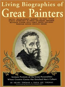 Living Biographies of Great Painters