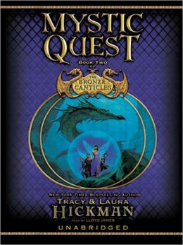Mystic Quest: The Bronze Canticles Series, Book 2