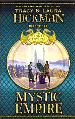 Mystic Empire (Bronze Canticles Series #3)