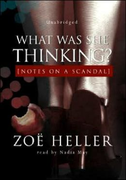 What Was She Thinking? Notes on a Scandal