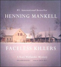 Faceless Killers (Kurt Wallander Series #1)