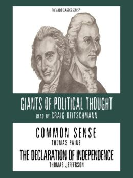 Common Sense and The Declaration of Independence