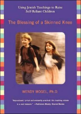 The Blessing of a Skinned Knee